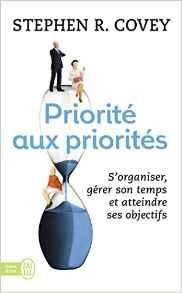 Livre priorité aux priorités Stephen R.Covey