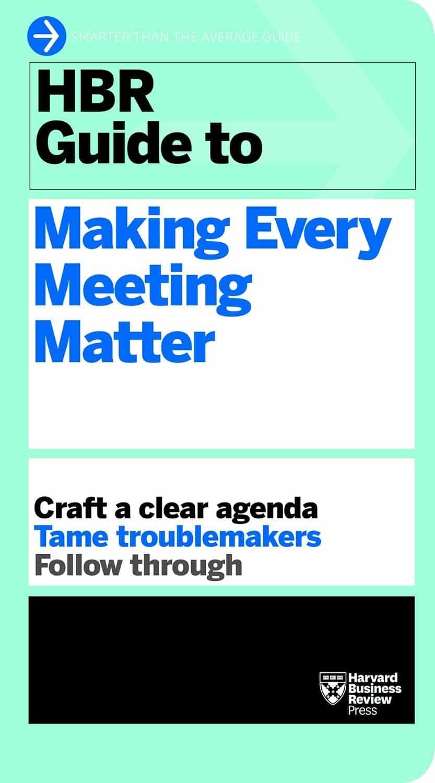 making every meeting matter