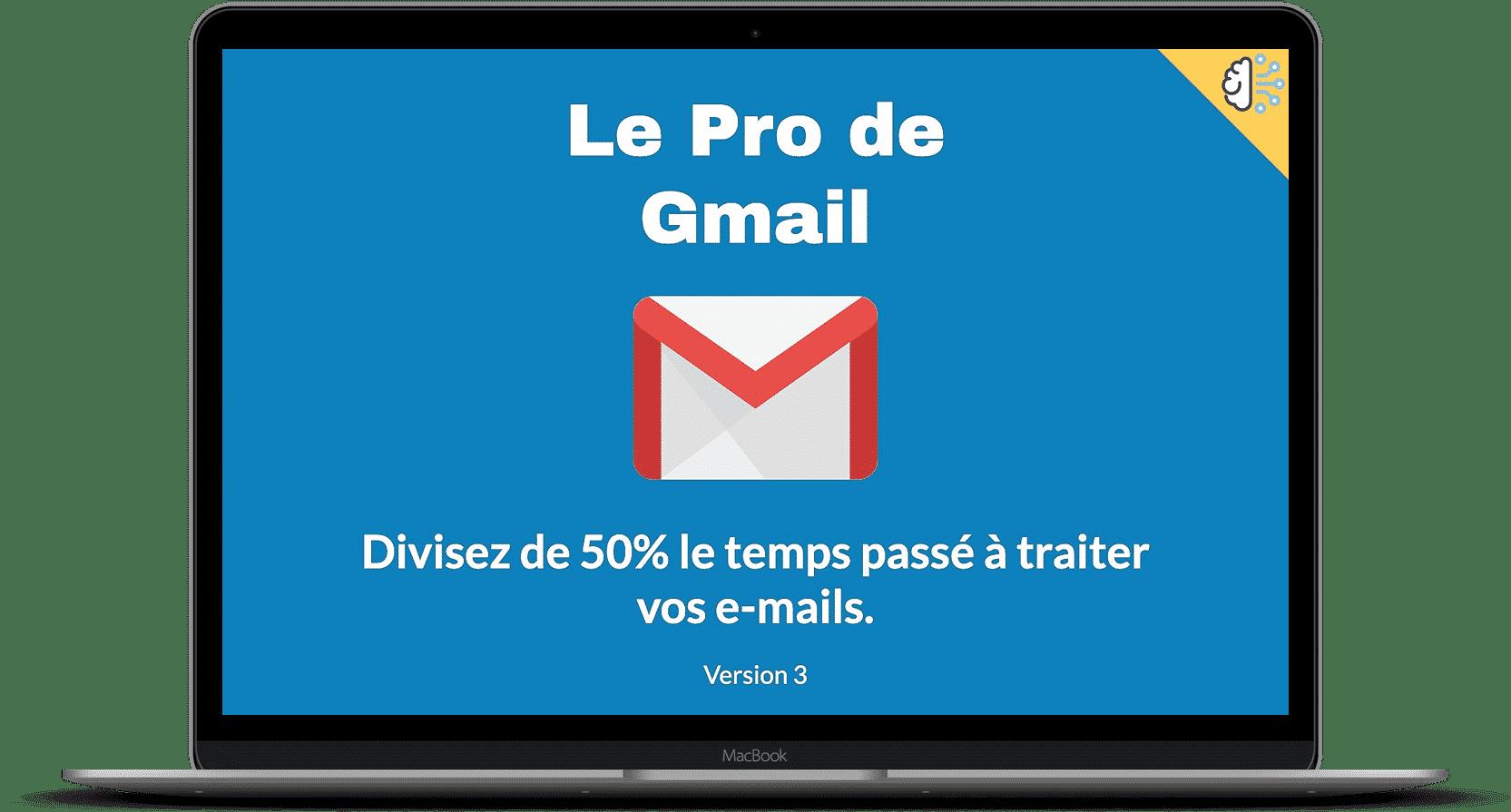 Le pro de gmail v3