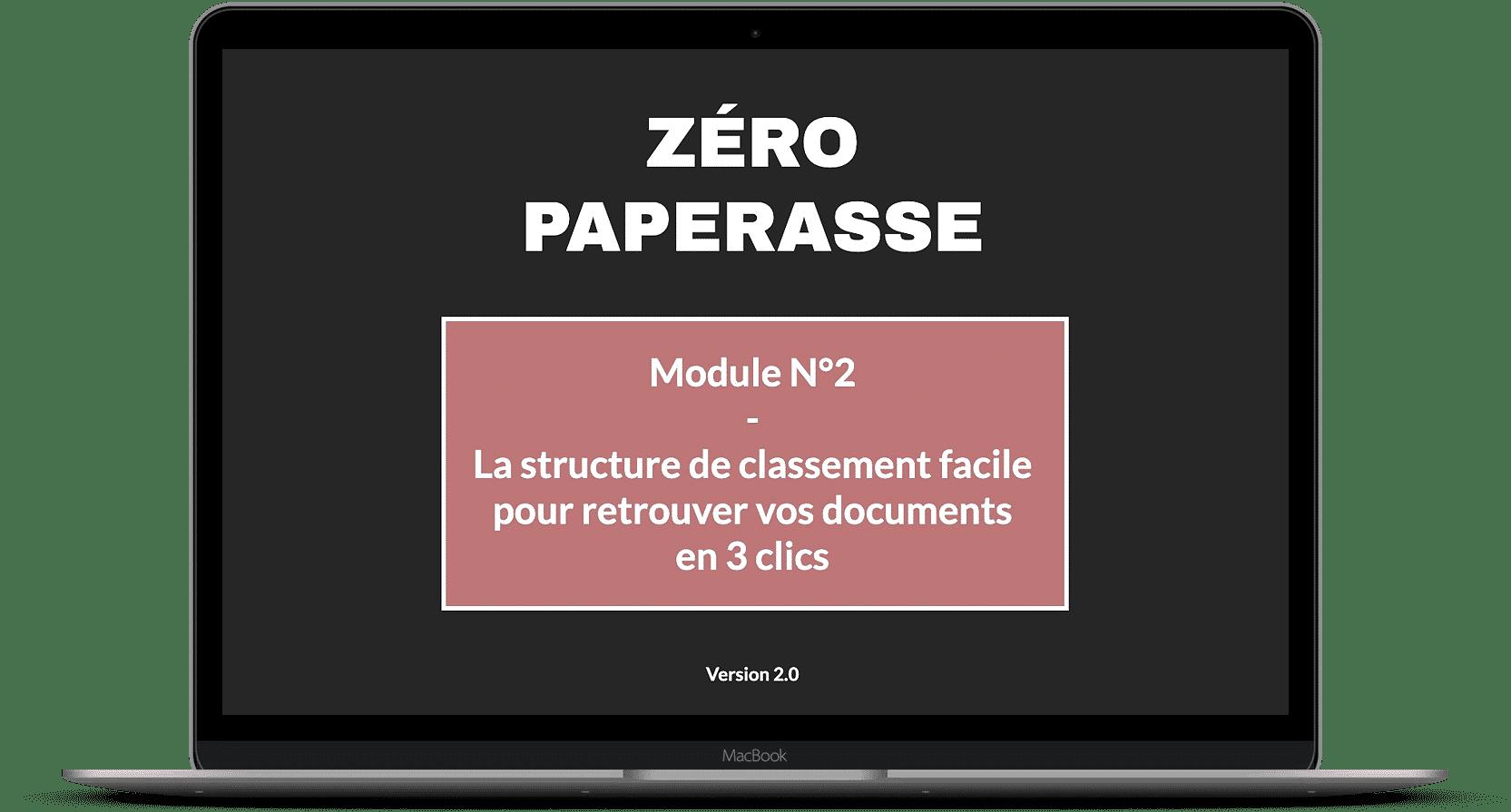 Zéro paperasse module 2