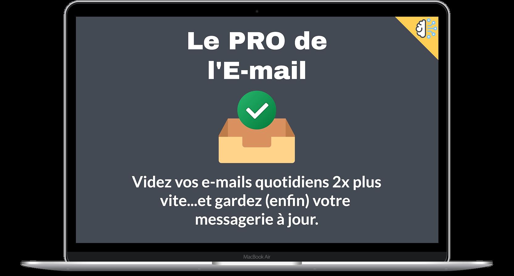 Le pro de l'e-mail